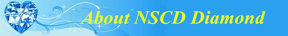 about NSCD Diamond
