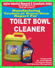 TECHNICAL KNOW-HOW REPORT FOR MAKING TOILET BOWL CLEANER