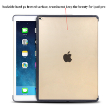 back cover for iPad Pro, for iPad Pro with TPU+ PC backside cover ,for iPad Pro case