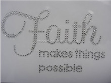 Faith Makes Things Possible Iron On Rhinestone Transfer