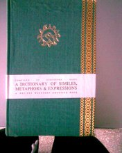 A Dictionary of Similes, Metaphor and Expressions