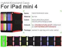 New Arrival PC+TPU Hybrid Kicksatnd Case for iPad Mini 4,For iPad Mini 4 Kickstand Cover