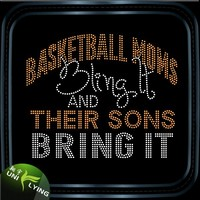 Basketball mom blings it and their sons bring it rhinestone transfer for basketball jersey