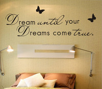 Dream Until your Dreams Come True Wall Art Quote Removable Stickers Vinyl DecalsDream Until your Dreams Come True Wall Art Quote