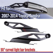 2pcs 2007 08-2014 Toyota Tundra 50inch Led Curved Light Bar Roof Mount Brackets
